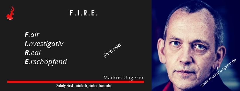 F.I.R.E. - F.air I.nvestigativ R.eal E.rschöpfend - Presse